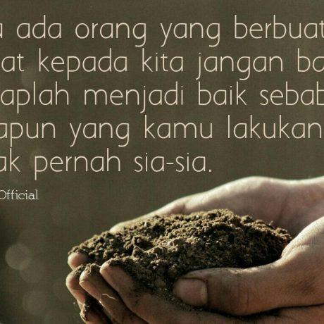 Tetaplah Berbuat Baik Meski Semua Orang Menyakiti Kamu