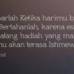 Quotes Motivasi Untuk Kamu Ketika Harimu Begitu Berat